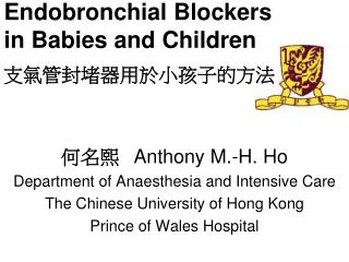 Endobronchial Blockers in Babies and Children