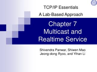 Chapter 7 Multicast and Realtime Service