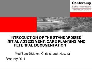 INTRODUCTION OF THE STANDARDISED INITIAL ASSESSMENT, CARE PLANNING AND REFERRAL DOCUMENTATION