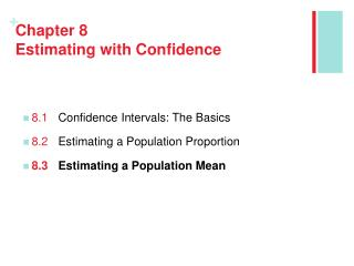 Chapter 8 Estimating with Confidence