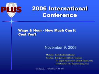 Wage & Hour - How Much Can it Cost You?