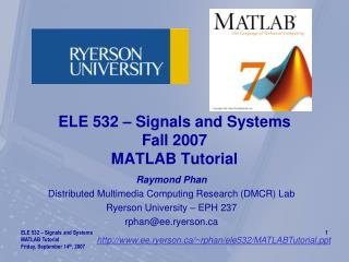ELE 532 – Signals and Systems Fall 2007 MATLAB Tutorial