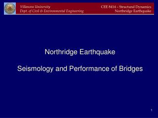 Northridge Earthquake Seismology and Performance of Bridges