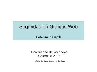 Seguridad en Granjas Web Defense in Depth