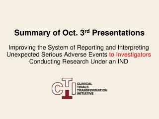 Summary of Oct. 3 rd  Presentations
