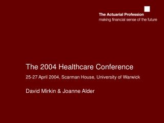The 2004 Healthcare Conference