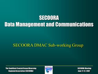 SECOORA Data Management and Communications