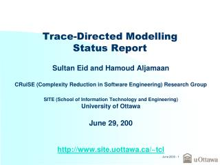 Trace-Directed Modelling Status Report