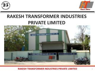 RAKESH TRANSFORMER INDUSTRIES PRIVATE LIMITED