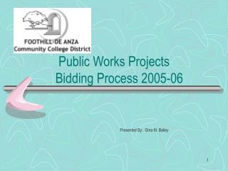 Public Works Projects Bidding Process 2005-06