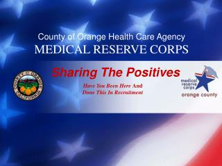 County of Orange Health Care Agency MEDICAL RESERVE CORPS