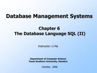 Database Management Systems Chapter 6  The Database Language SQL (II)