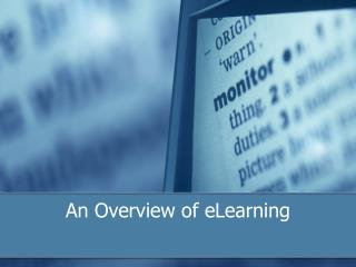 An Overview of eLearning