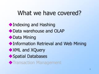 What we have covered?