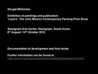 Dougal McKenzie Exhibition of paintings and publication: