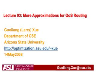 Lecture 03: More Approximations for QoS Routing