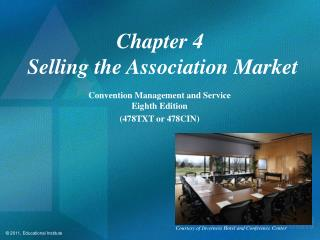 Chapter 4  Selling the Association Market