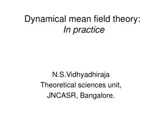 Dynamical mean field theory: In practice