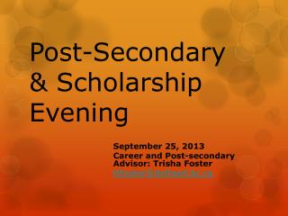 Post-Secondary & Scholarship Evening