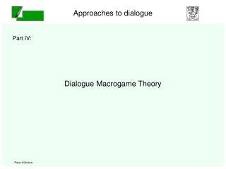 Dialogue Macrogame Theory