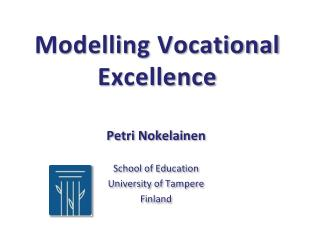 Modelling  Vocational Excellence