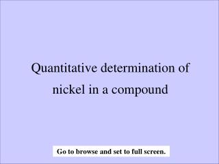 Quantitative determination of nickel in a compound