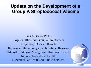 Update on the Development of a Group A Streptococcal Vaccine