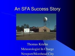 An SFA Success Story