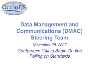 Data Management and Communications (DMAC) Steering Team