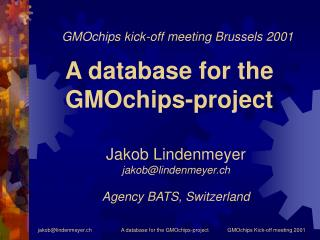 A database for the GMOchips-project