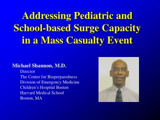 Addressing Pediatric and School-based Surge Capacity in a Mass Casualty Event