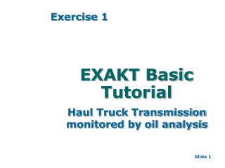 EXAKT Basic Tutorial