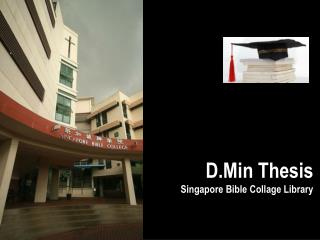 D.Min Thesis Singapore Bible Collage Library