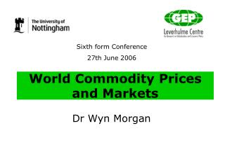 World Commodity Prices and Markets