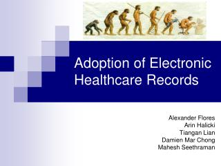 Adoption of Electronic Healthcare Records