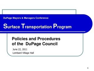 DuPage Mayors & Managers Conference S urface  T ransportation  P rogram