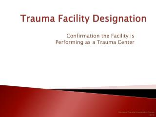 Trauma Facility Designation
