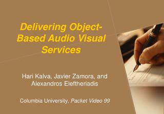 Delivering Object-Based Audio Visual Services