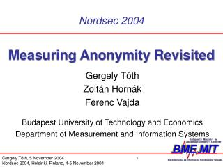 Measuring Anonymity Revisited