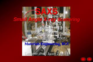SAXS Small Angle X-ray  Scattering