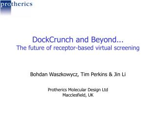 DockCrunch and Beyond... The future of receptor-based virtual screening