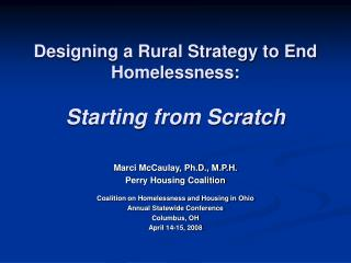Designing a Rural Strategy to End Homelessness: Starting from Scratch