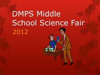 DMPS Middle School Science Fair