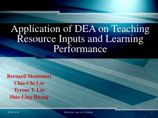 Application of DEA on Teaching Resource Inputs and Learning Performance