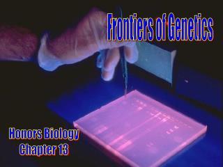 Frontiers of Genetics