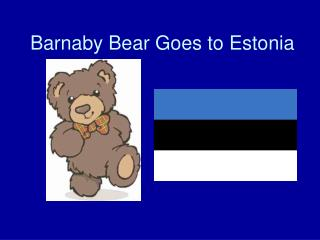 Barnaby Bear Goes to Estonia