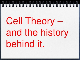 Cells: How their discovery led to the cell theory