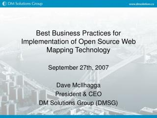 Best Business Practices for Implementation of Open Source Web Mapping Technology