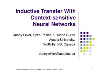 Inductive Transfer With  Context-sensitive  Neural Networks