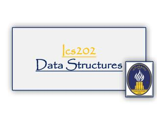 Ics202 Data Structures